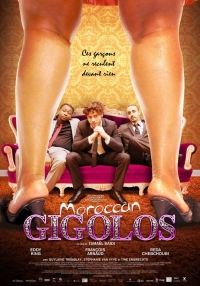 MOROCCAN GIGOLOS, Friday, March 28 - 7:00pm