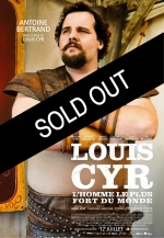 // SOLD OUT \\ Monday March 3 at 11am - Louis Cyr : The Strongest Man in the World